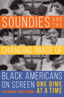 Soundies and the Changing Image of Black Americans on Screen