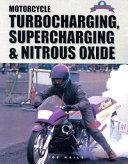Motorcycle Turbocharging  Supercharging   Nitrous Oxide