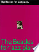 The Beatles for Jazz Piano  Songbook