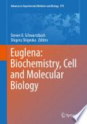 Euglena  Biochemistry  Cell and Molecular Biology