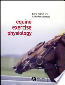 """Equine Exercise Physiology"" by David Marlin, Kathryn J. Nankervis"