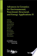 Advances in Ceramics for Environmental  Functional  Structural  and Energy Applications II  Ceramic Transactions Book