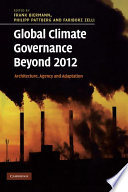 Read Online Global Climate Governance Beyond 2012 For Free