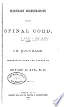 Secondary Degenerations Of The Spinal Cord Book PDF
