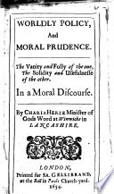 Worldly Policy, and Moral Prudence