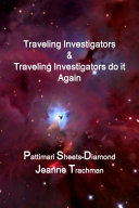 Traveling Investigators   Traveling Investigators do it Again