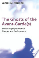 The Ghosts Of The Avant Garde S