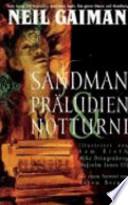 Sandman  : Präludien & Notturni