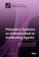 Pdf Polymeric Systems as Antimicrobial or Antifouling Agents