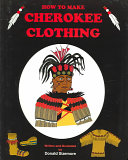 How to Make Cherokee Clothing
