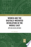Women and the Digitally-Mediated Revolution in the Middle East