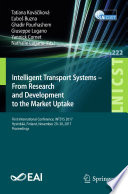 Intelligent Transport Systems – From Research and Development to the Market Uptake