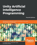 Unity Artificial Intelligence Programming   Fourth Edition