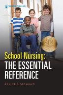 School Nursing: The Essential Reference Pdf/ePub eBook