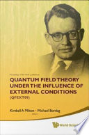 Proceedings of the Ninth Conference on Quantum Field Theory Under the Influence of External Conditions  QFEXT09