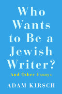 Who Wants to Be a Jewish Writer?