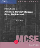 MCSE Guide to Planning a Microsoft Windows Server 2003 Network