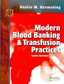 Modern Blood Banking and Transfusion Practices Book