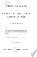 Symbols And Emblems Of Early And Mediaeval Christian Art Book PDF