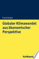 Globaler Klimawandel aus ökonomischer Perspektive
