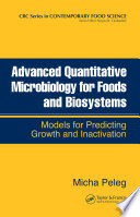Advanced Quantitative Microbiology For Foods And Biosystems