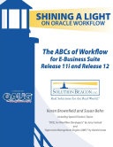 The ABCs of Workflow for E-Business Suite Release 11i and Release 12