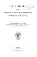 On Aphasia  Being a Contribution to the Subject of the Dissolution of Speech from Cerebral Disease