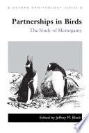Partnerships in Birds   The Study of Monogamy