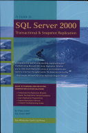 A Guide to SQL Server 2000 Transactional and Snapshot Replication
