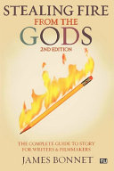 Stealing Fire from the Gods Book