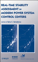 Real Time Stability Assessment in Modern Power System Control Centers