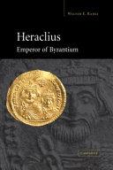 Heraclius  Emperor of Byzantium