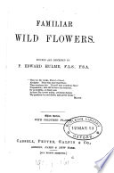 Familiar Wild Flowers