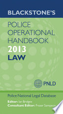 Blackstone s Police Operational Handbook 2013  Law