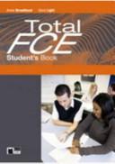 Total FCE. Student's book-Language maximizer. Con CD Audio. Ediz. pack. Per le Scuole superiori. Con CD-ROM