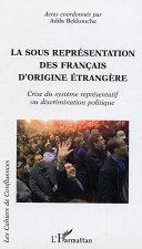 La sous représentation des français d'origine étrangère [Pdf/ePub] eBook