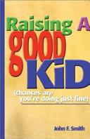 Raising a Good Kid Book PDF