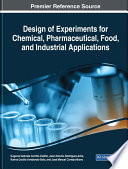 Design of Experiments for Chemical  Pharmaceutical  Food  and Industrial Applications Book