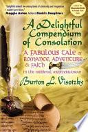 A Delightful Compendium of Consolation