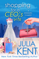 Shopping for a CEO's Wife (Shopping #12) (Romantic Comedy) (Billionaire Romance)