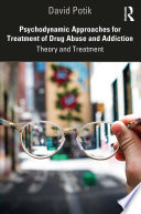 Psychodynamic Approaches For Treatment Of Drug Abuse And Addiction