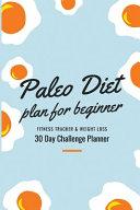 Paleo Diet Plan For Beginner