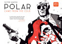 Polar Volume 1: Came from the Cold (Second Edition) [Pdf/ePub] eBook