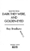 Selected from Dark They Were  and Golden eyed