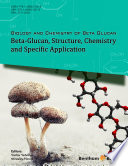 Biology and Chemistry of Beta Glucan