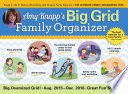 Amy Knapp's Big Grid Family Organizer Aug. 2015 -