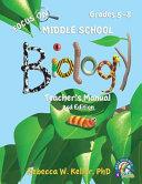 Focus On Middle School Biology Teacher s Manual  3rd Edition Book