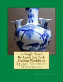A Single Shard by Linda Sue Park Student Workbook