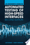 An Engineer S Guide To Automated Testing Of High Speed Interfaces Second Edition Book PDF