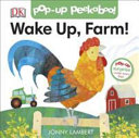 Wake Up, Farm!: Pop-Up Peekaboo!